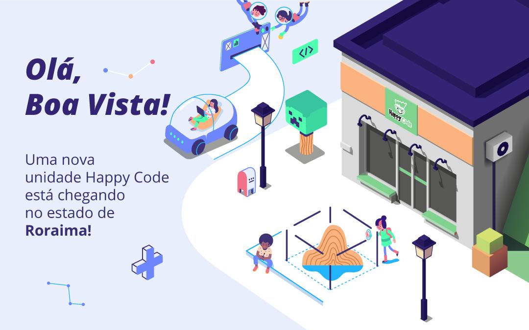 Happy Code chega em breve na cidade de Boa Vista em Roraima
